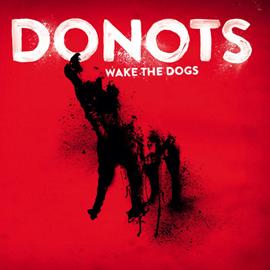ドゥノッツ - ウェイク・ザ・ドッグズ