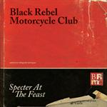 ブラック・レベル・モーターサイクル・クラブ - スペクター・アット・ザ・フィースト