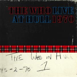 ザ・フー - ライヴ・アット・ハル 1970