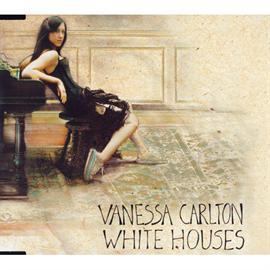ヴァネッサ・カールトン - ホワイト・ハウセズ