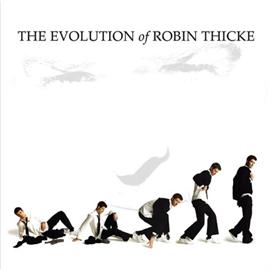 ロビン・シック - イヴォリューション・オブ・ロビン・シック~ロビン・シックの進化論。