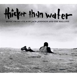 ジャック・ジョンソン - 「シッカー・ザン・ウォーター」サウンドトラック[通常盤 ]
