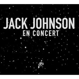 ジャック・ジョンソン - コンサート~ライヴ・ヒッツ・コレクション[通常盤 ]