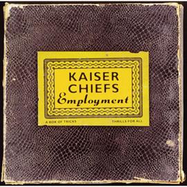 カイザー・チーフス - エンプロイメント