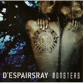 D'espairsRay - MONSTERS