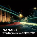 NANASE - PIANO MEETS HIPHOP
