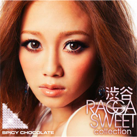 SPICY CHOCOLATE - 渋谷 RAGGA SWEET COLLECTION