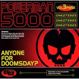 パワーマン 5000 - エニワン・フォー・ドゥームスデイ?