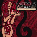 マルーン5 - ソングス・アバウト・ジェーン<10周年記念盤>