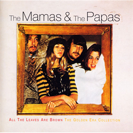 ママス&パパス - 夢のカリフォルニア~ママス&パパス・コレクション
