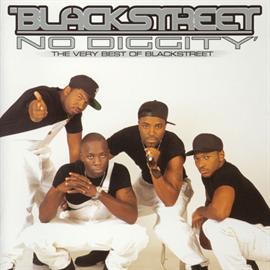 ブラックストリート - ノー・ディギティ~ザ・ヴェリー・ベスト・オブ・ブラックストリート