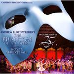 アンドリュー・ロイド・ウェバー - オペラ座の怪人 25周年記念公演 IN ロンドン