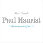 ポール・モーリア - ポール・モーリアのすべて~日本が愛したベスト50曲