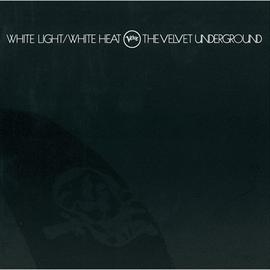 ヴェルヴェット・アンダーグラウンド - ホワイト・ライト/ホワイト・ヒート<45周年記念デラックス・エディション>