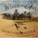 ウィッシュボ-ン・アッシュ - サムタイム・ワールド~ベスト・オブ・ウィッシュボーン・アッシュ