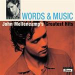 ジョン・メレンキャンプ - ワーズ・アンド・ミュージック:ジョン・メレンキャンプ・グレイテスト・ヒッツ