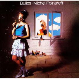 ミッシェル・ポルナレフ - シャボンの中の青い恋(1981)