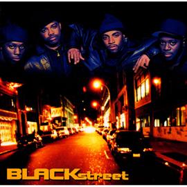 ブラックストリート - ブラックストリート