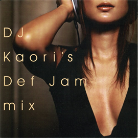 V.A. - DJ KAORI'S DEF JAM MIX