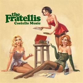 ザ・フラテリス - コステロ・ミュージック
