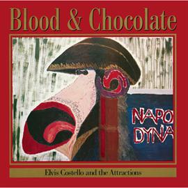 エルヴィス・コステロ - ブラッド&チョコレート
