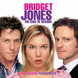 オリジナル・サウンドトラック - 『ブリジット・ジョーンズの日記 きれそうなわたしの12ヶ月』オリジナル・サウンドトラック