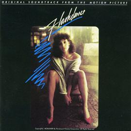オリジナル・サウンドトラック - 『 フラッシュダンス』オリジナル・サウンドトラック