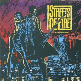 オリジナル・サウンドトラック - 『ストリート・オブ・ファイヤー』オリジナル・サウンドトラック