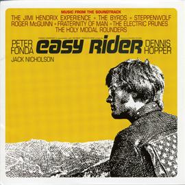 オリジナル・サウンドトラック - 『イージー ライダー』オリジナル サウンドトラック<リマスター エディション>