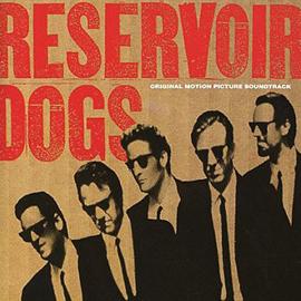 オリジナル・サウンドトラック - 『レザボア・ドッグス』オリジナル・サウンドトラック