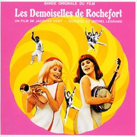 オリジナル・サウンドトラック - 『ロシュフォールの恋人たち』オリジナル・サウンドトラック