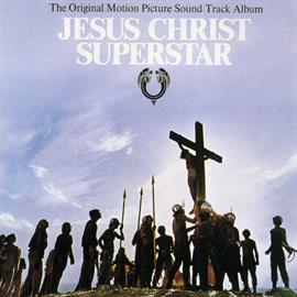 オリジナル・サウンドトラック - 『ジーザス・クライスト・スーパースター』オリジナル・サウンドトラック