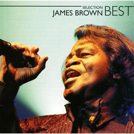 ジェームス・ブラウン - ジェームス・ブラウン・ベスト・セレクション
