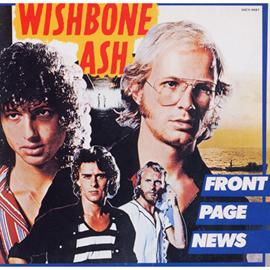 ウィッシュボ-ン・アッシュ - フロント・ページ・ニュース