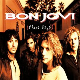 ボン・ジョヴィ - ジーズ・デイズ+2