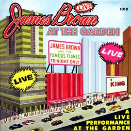 ジェームス・ブラウン - ライブ・アット・ザ・ガーデン