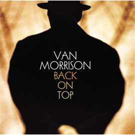 ヴァン・モリソン - バック・オン・トップ+2