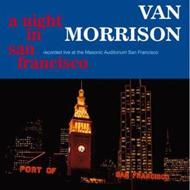 ヴァン・モリソン - ナイト・イン・サンフランシスコ+1