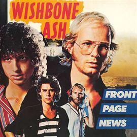 ウィッシュボーン・アッシュ - フロント・ページ・ニュース