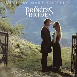 マーク・ノップラー - プリンセス・ブライド・ストーリー<オリジナル・サウンドトラック>