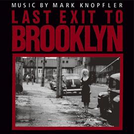マーク・ノップラー - ブルックリン最終出口<オリジナル・サウンドトラック>