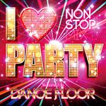 V.A. - I LOVE PARTY - WELCOME 2 DA DANCE FLOOR -