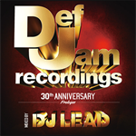 V.A. - DEF JAM 30TH ANNIVERSARY - PROLOGUE - MIXED BY DJ LEAD