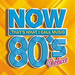 V.A. - NOW 80's デラックス