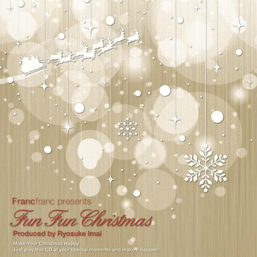 francfranc presents fun fun christmas cd v a produced by