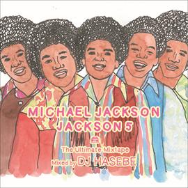 V.A. - MICHAEL JACKSON / JACKSON5 -The Ultimate Mixtape-