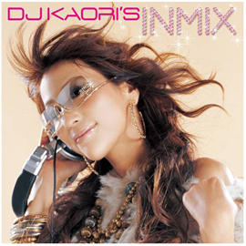 V.A. - DJ KAORI'S INMIX