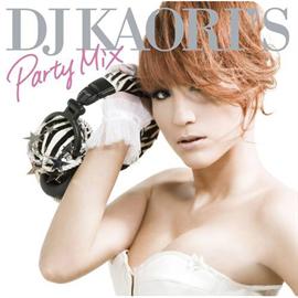 V.A. - DJ KAORI'S PARTY MIX