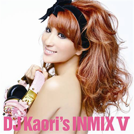 V.A. - DJ KAORI'S INMIX Ⅴ