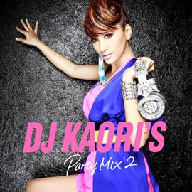 V.A. - DJ KAORI'S PARTY MIX 2